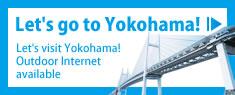 Let's visit Yokohama!